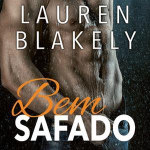 «Bem Safado» by Lauren Blakely