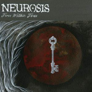 Neurosis - Fires Within Fires (2016)