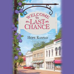 «Welcome to Last Chance» by Hope Ramsay