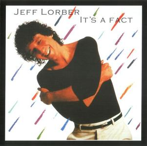 Jeff Lorber - It's A Fact (1982) {Arista}