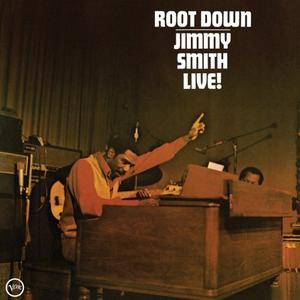 Jimmy Smith - Root Down: Jimmy Smith Live! (1972/2016) [Official Digital Download 24/192]