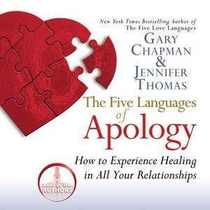 «The Five Languages of Apology» by Gary Chapman,Jennifer Thomas