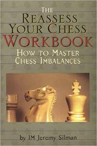 The Reassess Your Chess Workbook (Repost)