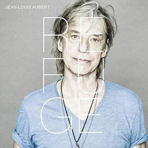 Jean-Louis Aubert - Refuge (2019)