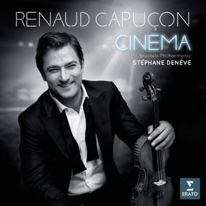 Renaud Capuçon, Brussels Philharmonic & Stéphane Denève - Cinema (2018)