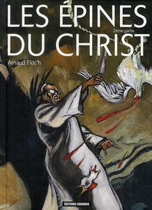 Les Épines du Christ - Tome 2