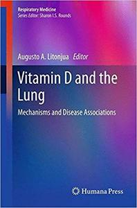 Vitamin D and the Lung: Mechanisms and Disease Associations