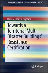 Towards a Territorial Multi-Disaster Buildings' Resistance Certification (Repost)