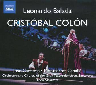 Jose Carreras, Montserrat Caballe, Theo Alcantara - Leonardo Balada: Cristóbal Colón (2009)