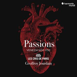 Les Cris de Paris & Geoffroy Jourdain - Passions (2019) [Official Digital Download 24/96]