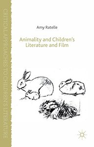 Animality and Children's Literature and Film (repost)