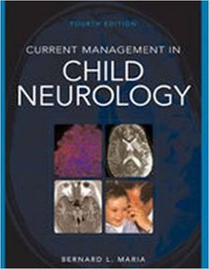 Current Management in Child Neurology (4th edition) (repost)