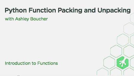 Functions, Packing, and Unpacking