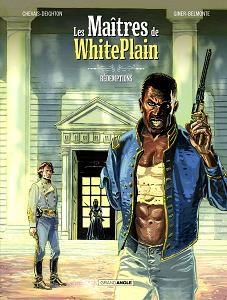 Les Maîtres de White Plain - Tome 2 - Rédemptions