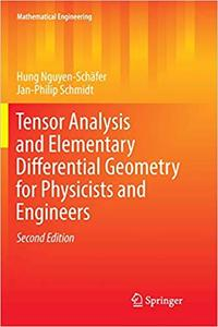 Tensor Analysis and Elementary Differential Geometry for Physicists and Engineers (Repost)
