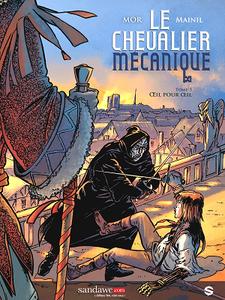 Le chevalier mécanique - Tome 3 - Oeil pour Oeil