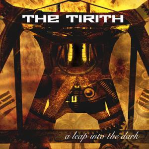 The Tirith - A Leap Into The Dark (2019)