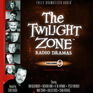 «The Twilight Zone Radio Dramas, Vol. 9» by Various Authors