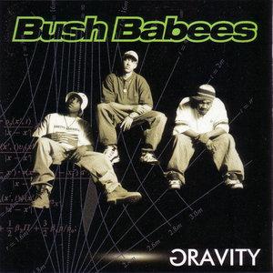 Bush Babees - Gravity (1996) {Warner Bros.} **[RE-UP]**