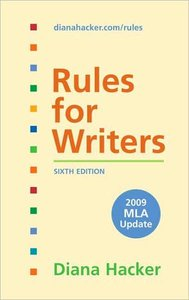 Rules for Writers with 2009 MLA Update (repost)
