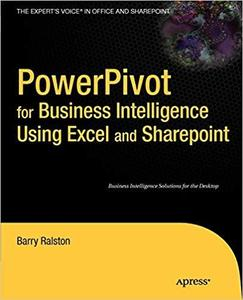 PowerPivot for Business Intelligence Using Excel and SharePoint [Repost]