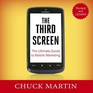 «The Third Screen» by Chuck Martin