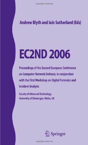 EC2ND 2006: Proceedings of the Second European Conference on Computer Network Defence
