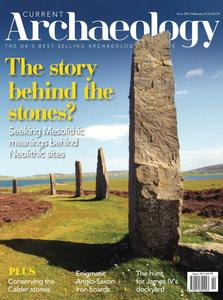 Current Archaeology - Issue 347