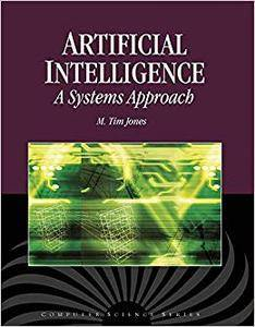 Artificial Intelligence: A Systems Approach (Repost)
