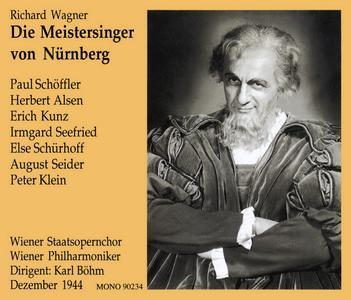 Wagner - Die Meistersinger von Nürnberg - Wiener Philharmoniker, Wiener Staatsopernchor, Karl Böhm (1944) {Preiser 90234}