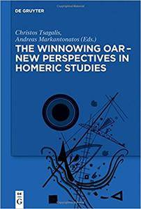 The Winnowing Oar - New Perspectives in Homeric Studies