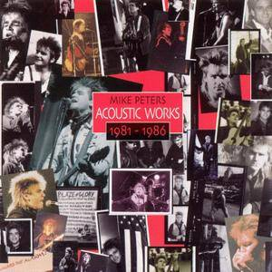 Mike Peters - Acoustic Works 1981-1986 (1997)