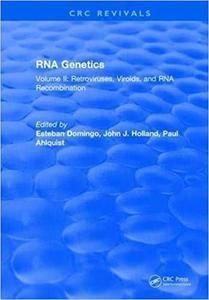 RNA Genetics: Volume II: Retroviruses, Viroids, and RNA Recombination
