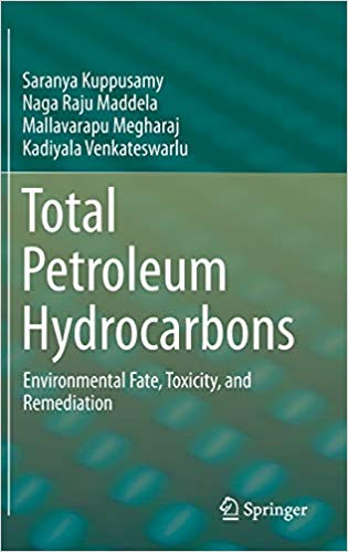 Total Petroleum Hydrocarbons: Environmental Fate, Toxicity, and Remediation