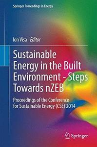 Sustainable Energy in the Built Environment - Steps Towards nZEB: Proceedings of the Conference for Sustainable Energy (CSE) 20