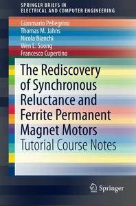 The Rediscovery of Synchronous Reluctance and Ferrite Permanent Magnet Motors