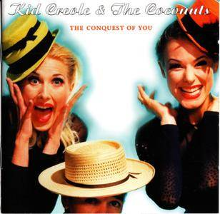 Kid Creole & The Coconuts - The Conquest Of You (1997)
