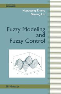 Fuzzy Modeling and Fuzzy Control (Repost)