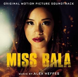 Alex Heffes - Miss Bala Original Motion Picture Soundtrack (2019)
