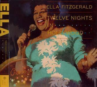 Ella Fitzgerald - Twelve Nights In Hollywood (2009) {4CD Verve-Hip-O Select B0012920-02 rec 1961-1962}