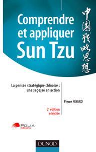 """Pierre Fayard, """"Comprendre et appliquer Sun Tzu : La pensée stratégique chinoise : une sagesse en action"""" (repost)"""
