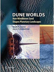Dune Worlds: How Windblown Sand Shapes Planetary Landscapes [Repost]