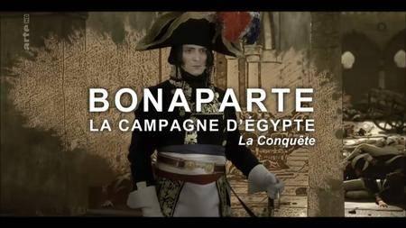 (Arte) Bonaparte, la campagne d'Egypte (2017)