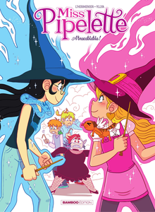 Miss Pipelette - Tome 2 - Abracablabla