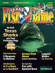 Texas Fish & Game - July 2016