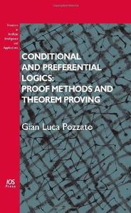 Conditional and Preferential Logics: Proof Methods and Theorem Proving