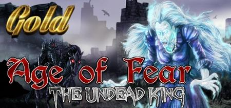 Age of Fear: The Undead King GOLD (2019)