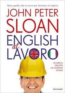 John Peter Sloan - English al lavoro (2013) [Repost]