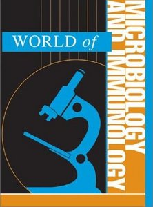World of Microbiology and Immunology - 2 Volume Set by K. Lee Lerner (Repost)