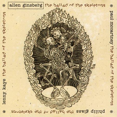 Allen Ginsberg - Ballad of the Skeletons